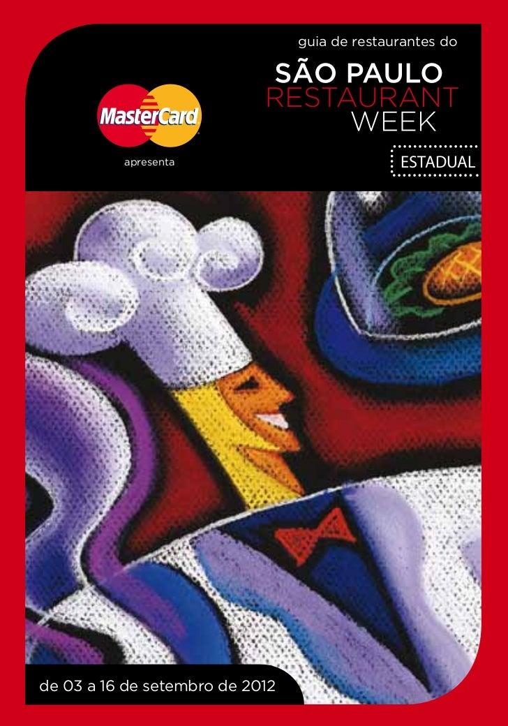 guia de restaurantes do          apresenta                            ESTADUALde 03 a 16 de setembro de 2012
