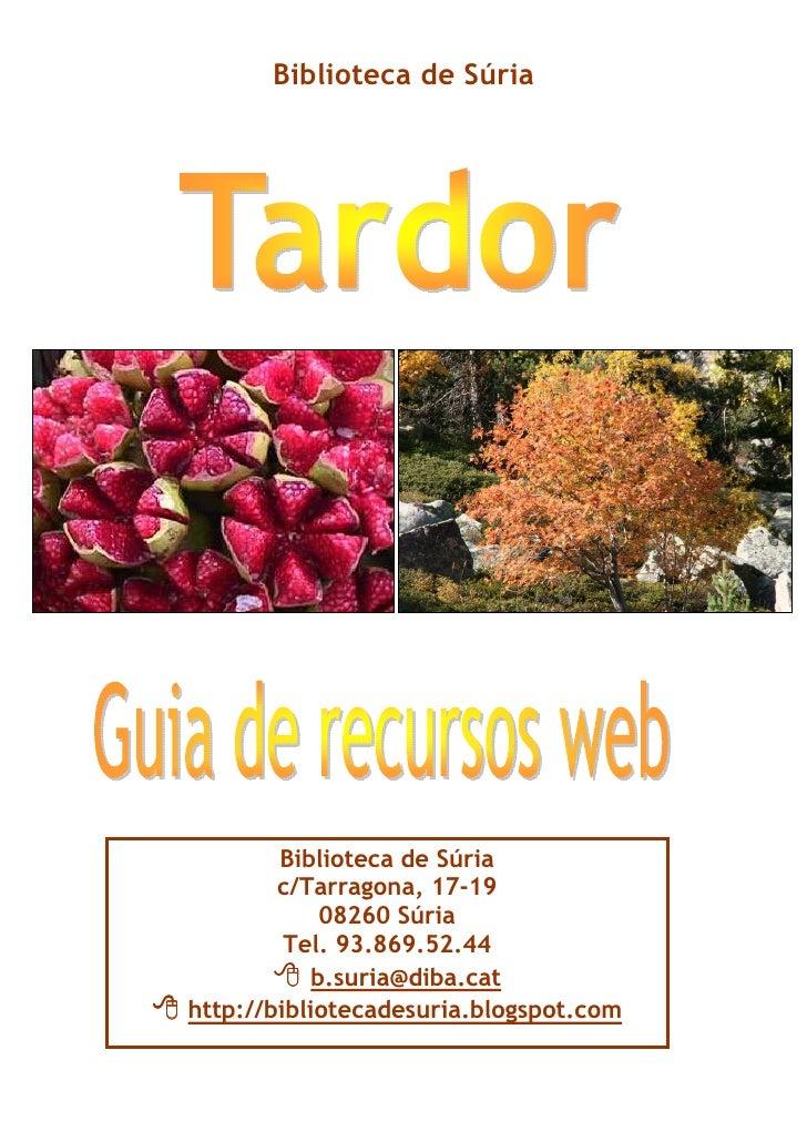 Biblioteca de Súria        Biblioteca de Súria        c/Tarragona, 17-19             08260 Súria         Tel. 93.869.52.44...