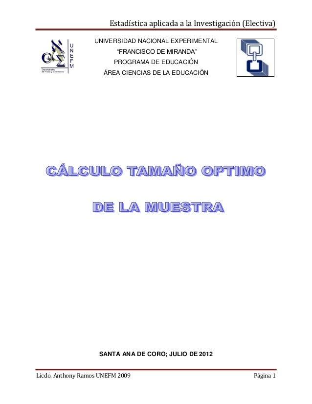 """Estadística aplicada a la Investigación (Electiva) UNIVERSIDAD NACIONAL EXPERIMENTAL """"FRANCISCO DE MIRANDA"""" PROGRAMA DE ED..."""