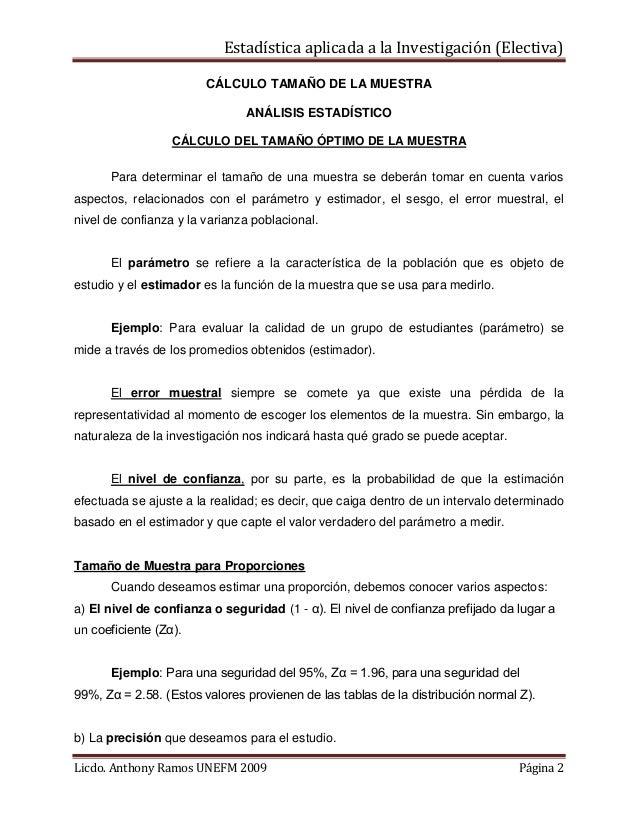 Estadística aplicada a la Investigación (Electiva) CÁLCULO TAMAÑO DE LA MUESTRA ANÁLISIS ESTADÍSTICO CÁLCULO DEL TAMAÑO ÓP...