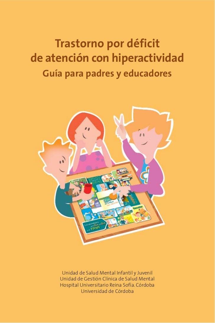 Resultado de imagen de Trastorno por déficit y atención. Guía para padres y educadores
