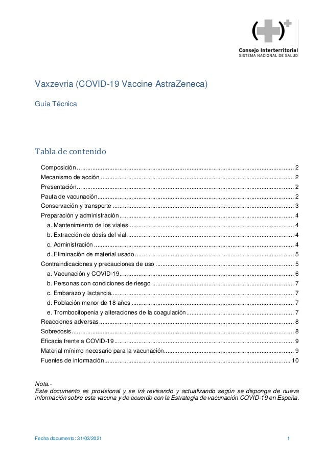 Fecha documento: 31/03/2021 1 Vaxzevria (COVID-19 Vaccine AstraZeneca) Guía Técnica Tabla de contenido Composición ..........