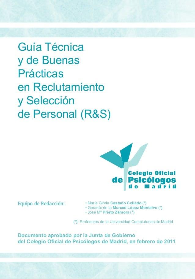 Guía Técnicay de BuenasPrácticasen Reclutamientoy Selecciónde Personal (R&S) • María Gloria Castaño Collado (*) • Gerard...