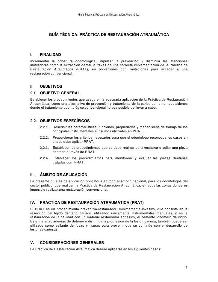 Guía Técnica: Práctica de Restauración Atraumática                GUÍA TÉCNICA: PRÁCTICA DE RESTAURACIÓN ATRAUMÁTICAI.    ...