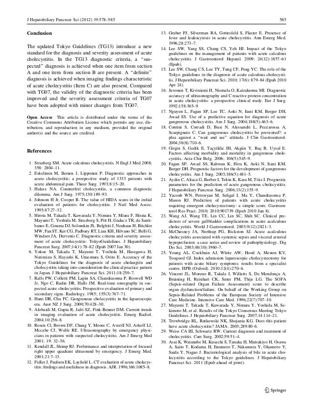 J Hepatobiliary Pancreat Sci (2012) 19:578–585 585  Conclusion  The updated Tokyo Guidelines (TG13) introduce a new  stand...