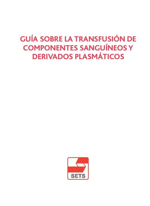 Guia transfusión 2010 1 Slide 2