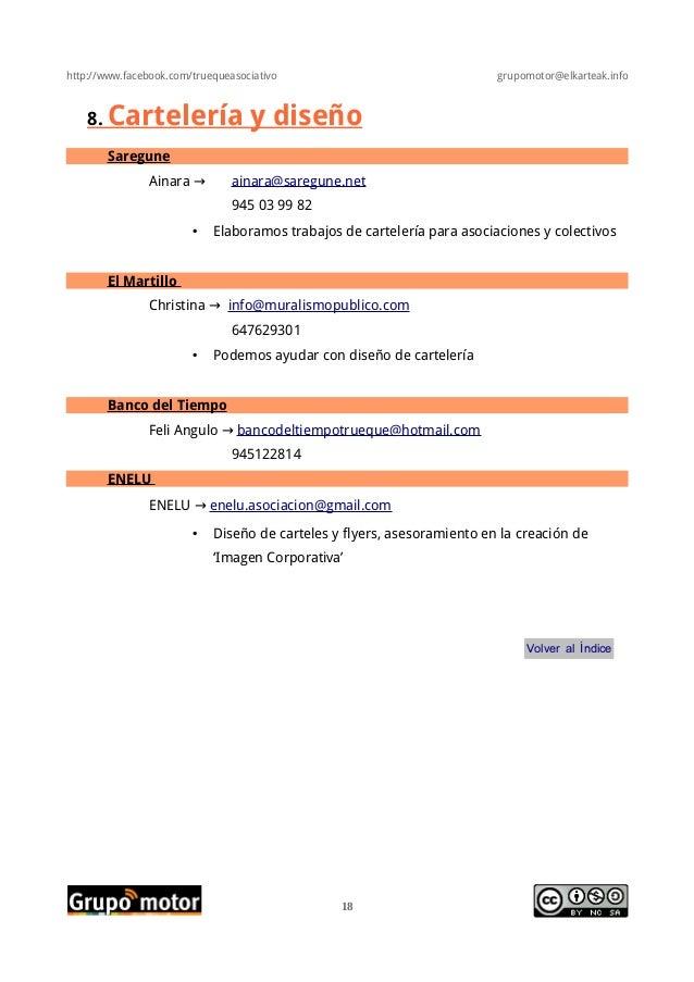 http://www.facebook.com/truequeasociativo grupomotor@elkarteak.info8. Cartelería y diseñoSareguneAinara → ainara@saregune....