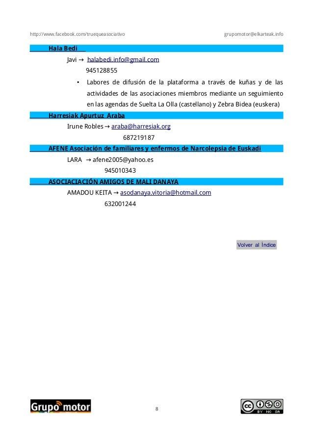 http://www.facebook.com/truequeasociativo grupomotor@elkarteak.infoHala BediJavi → halabedi.info@gmail.com945128855• Labor...