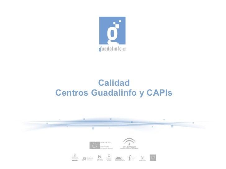 Calidad Centros Guadalinfo y CAPIs