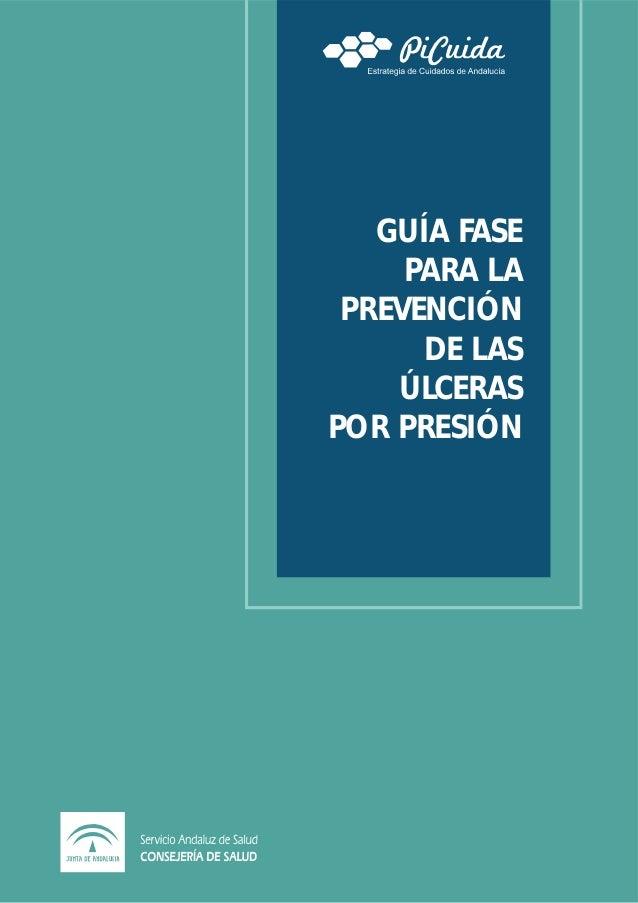 GUÍA FASE PARA LA PREVENCIÓN DE LAS ÚLCERAS POR PRESIÓN