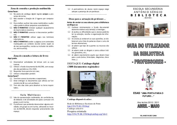Zona de consulta e produção multimédia                     A permanência de alunos neste espaço exige          ESCOLA SEC...