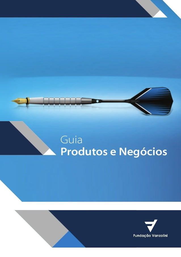 Guia Produtos e Negócios  BOOK VANZOLINI OPCAO 10 FINAL.indd 1  11/14/13 12:57 PM