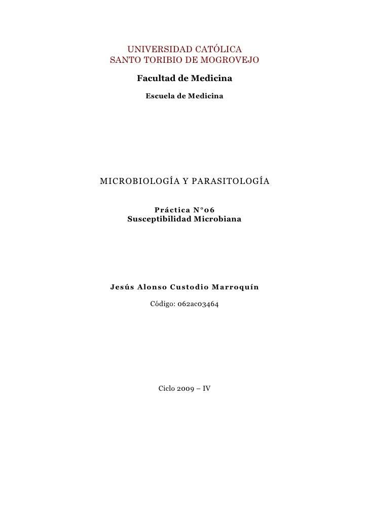 UNIVERSIDAD CATÓLICA  SANTO TORIBIO DE MOGROVEJO        Facultad de Medicina         Escuela de Medicina     MICROBIOLOGÍA...