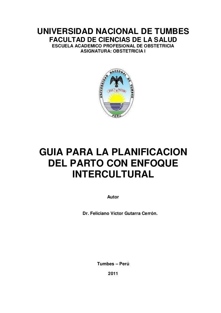 UNIVERSIDAD NACIONAL DE TUMBES  FACULTAD DE CIENCIAS DE LA SALUD  ESCUELA ACADEMICO PROFESIONAL DE OBSTETRICIA            ...