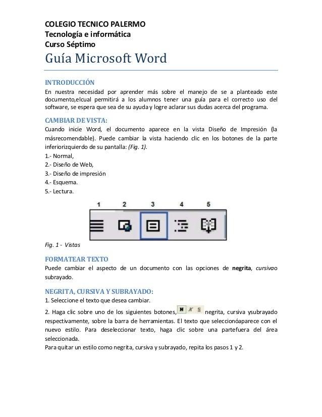 COLEGIO TECNICO PALERMOTecnología e informáticaCurso SéptimoGuía Microsoft WordINTRODUCCIÓNEn nuestra necesidad por aprend...