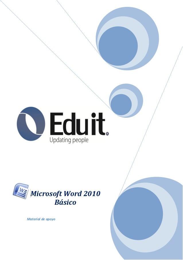 Microsoft Word 2010        BásicoMaterial de apoyo