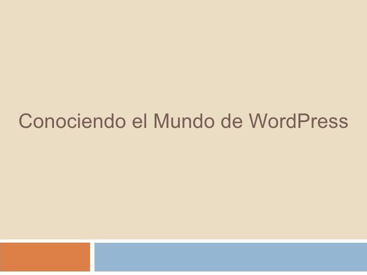 Conociendo el Mundo deWordPress