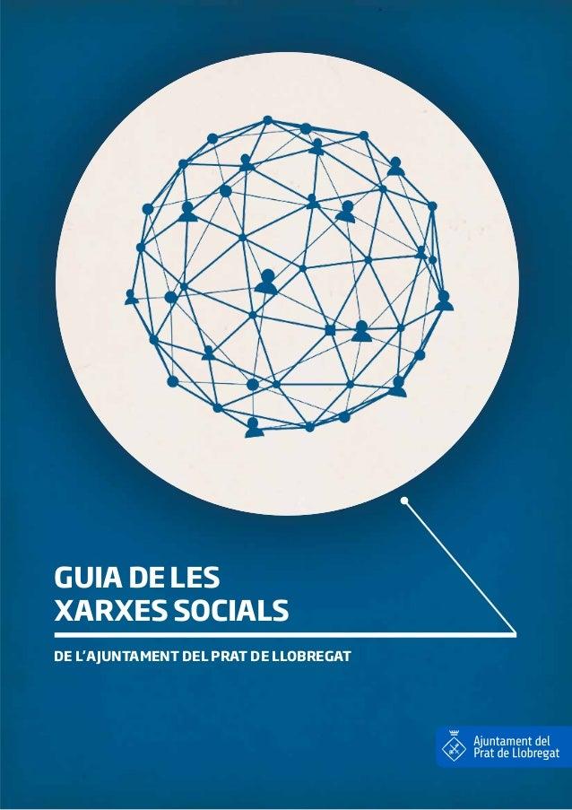 GUIA DE LES XARXES SOCIALS DE L'AJUNTAMENT DEL PRAT DE LLOBREGAT