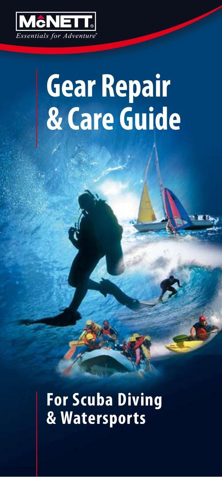 Gear Repair& Care GuideFor Scuba Diving& Watersports