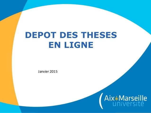DEPOT DES THESES EN LIGNE Janvier 2015