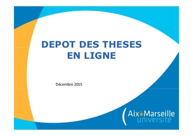 DEPOT DES THESES EN LIGNE Décembre 2015