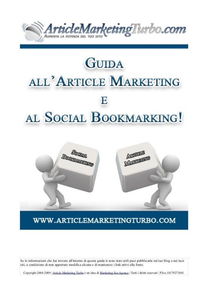 Se le informazioni che hai trovato allinterno di questa guida ti sono state utili puoi pubblicarla sul tuo blog o nei tuoi...