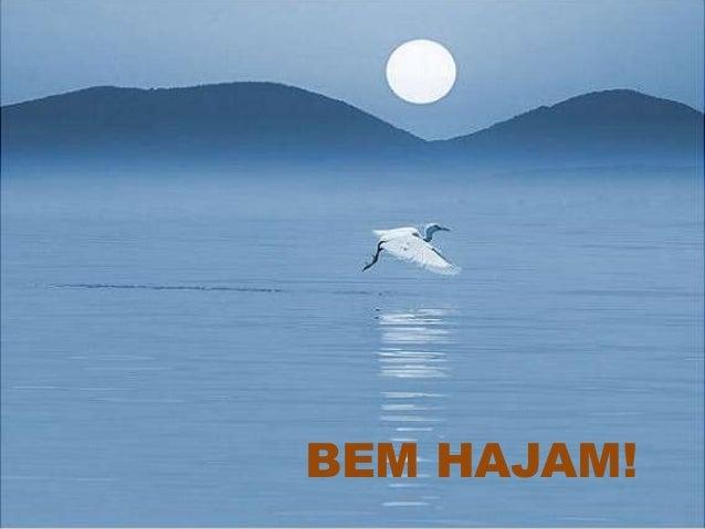 BEM HAJAM!
