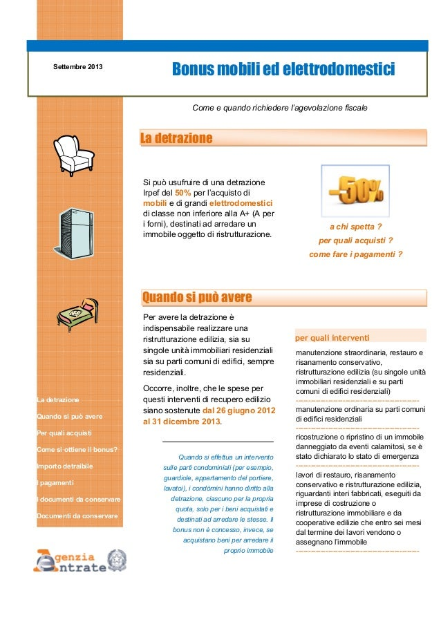 Settembre 2013  Bonus mobili ed elettrodomestici Come e quando richiedere l'agevolazione fiscale  La detrazione Si può usu...