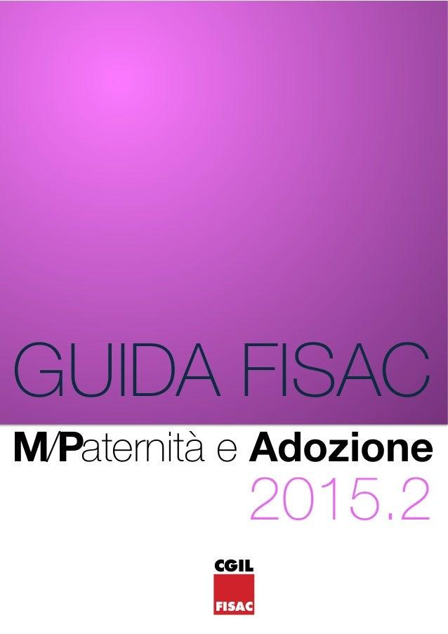 M/Paternità e Adozione CGIL FISAC GUIDA FISAC 2015.2