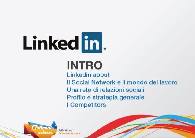 Guida a Linkedin: profilo personale e aziendale Slide 2