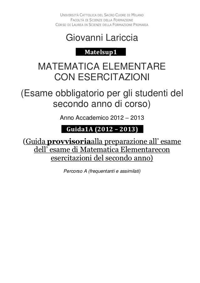 UNIVERSITÀ CATTOLICA DEL SACRO CUORE DI MILANO                 FACOLTÀ DI SCIENZE DELLA FORMAZIONE         CORSO DI LAUREA...