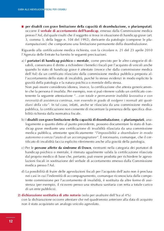Guida agevolazioni fiscali per disabili 2013 for Legge 104 agevolazioni fiscali elettrodomestici