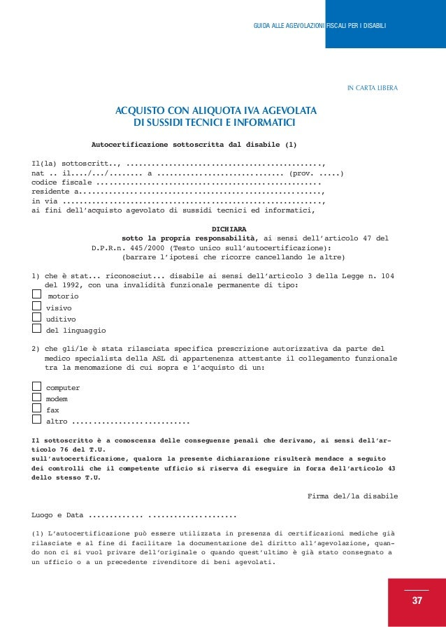 Guida agevolazioni fiscali per disabili 2013 for Acquisto mobili per ristrutturazione aliquota iva