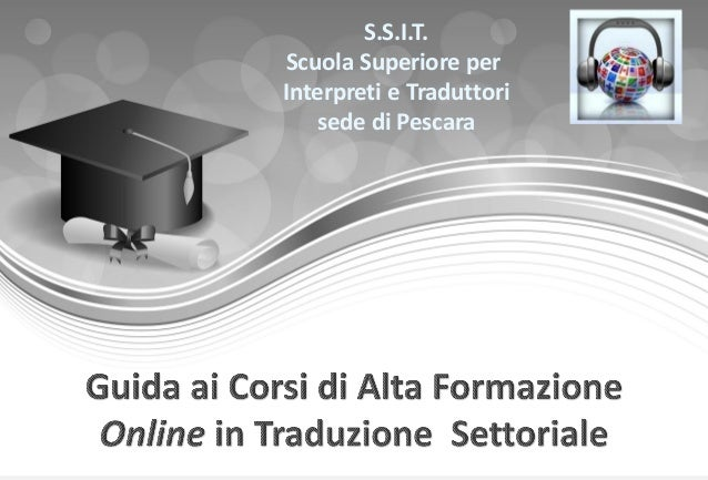 S.S.I.T. Scuola Superiore per Interpreti e Traduttori sede di Pescara