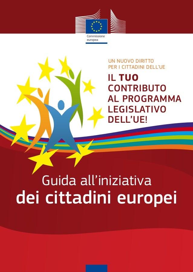 Un nUovo diritto               per i cittadini dell'Ue               Il tuo               contrIbuto               al prog...
