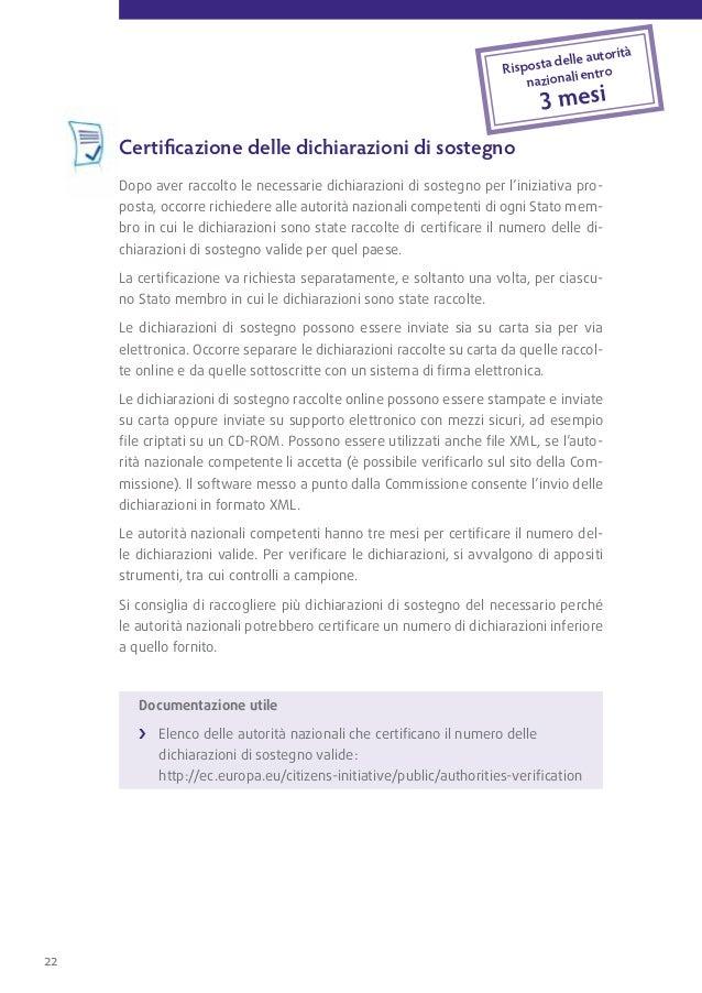 presentazione dell'iniziativa alla commissioneUna volta ottenuti dalle autorità nazionali competenti i certificati che att...