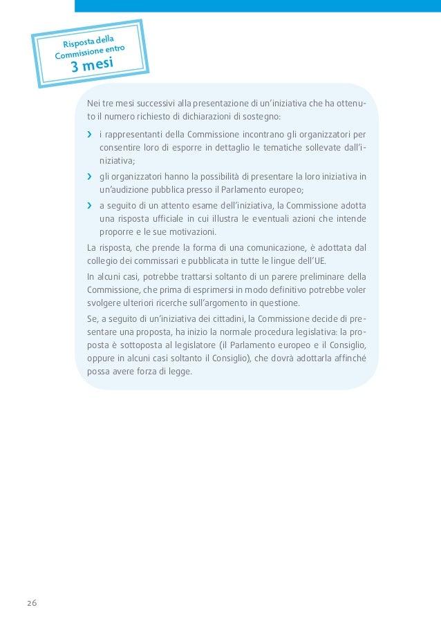 consulta il sito web della commissione     e il registro delle iniziative dei cittadini:                              http...