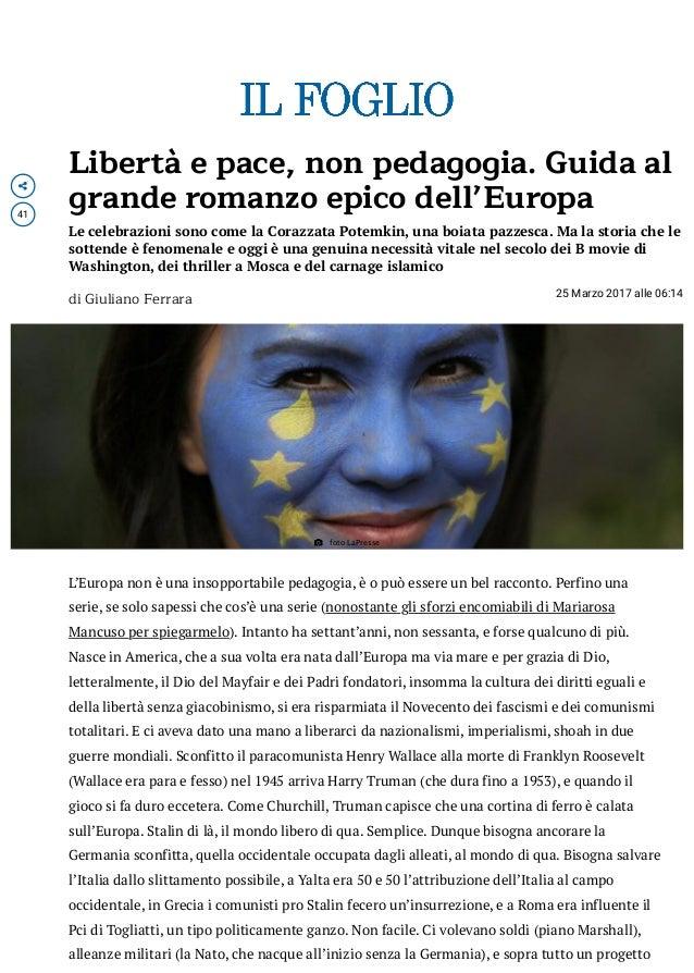 A  41 Libertà e pace, non pedagogia. Guida al grande romanzo epico dell'Europa Le celebrazioni sono come la Corazzata Pot...