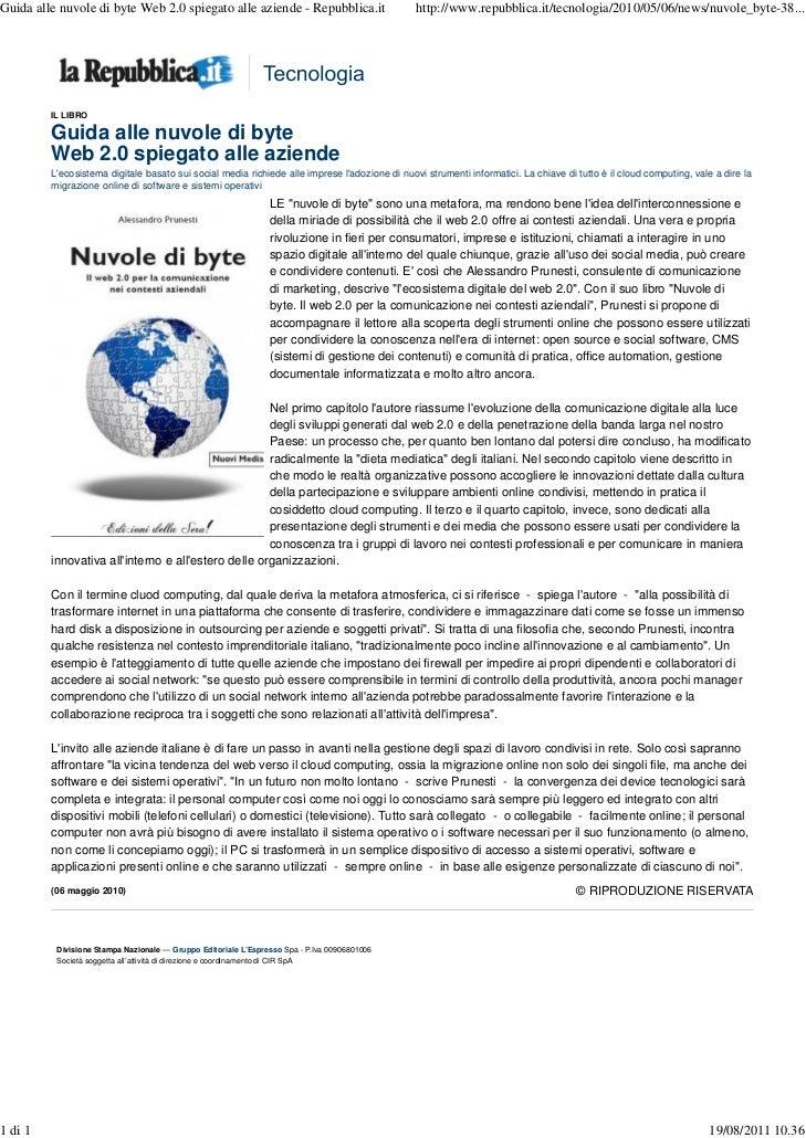 Guida alle nuvole di byte Web 2.0 spiegato alle aziende - Repubblica.it                        http://www.repubblica.it/te...