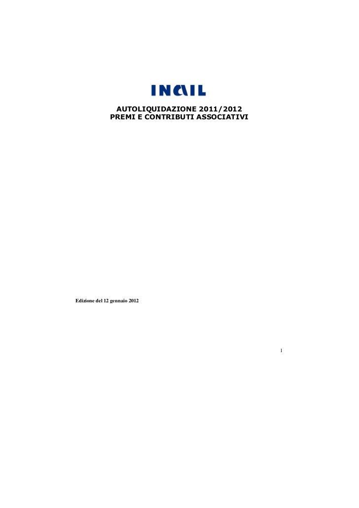 AUTOLIQUIDAZIONE 2011/2012               PREMI E CONTRIBUTI ASSOCIATIVIEdizione del 12 gennaio 2012                       ...