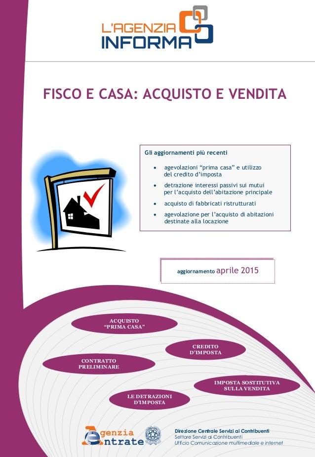 Great Fabulous Fisco E Casa Acquisto E Vendita Maggio Credito Dimposta Aprile  With Detrazione Spese Notarili Rogito Prima Casa.