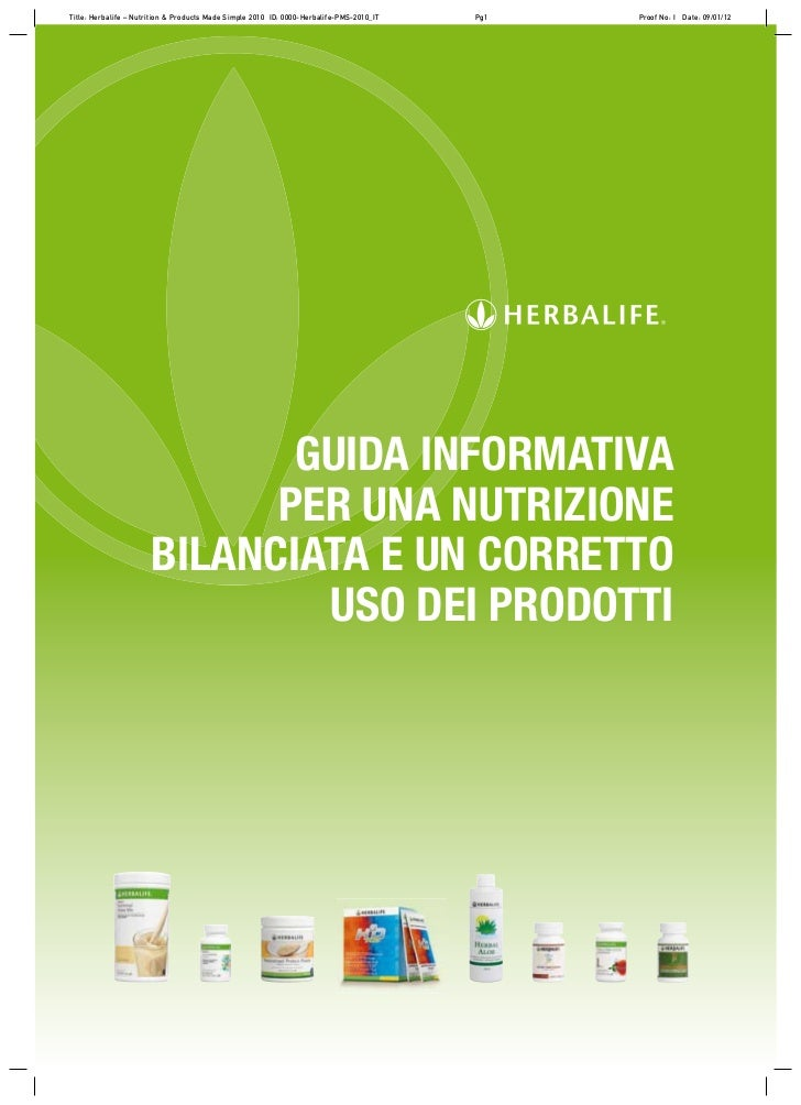 Title: Herbalife – Nutrition & Products Made Simple 2010 ID: 0000-Herbalife-PMS-2010_IT   Pg1   Proof No: I Date: 09/01/12...