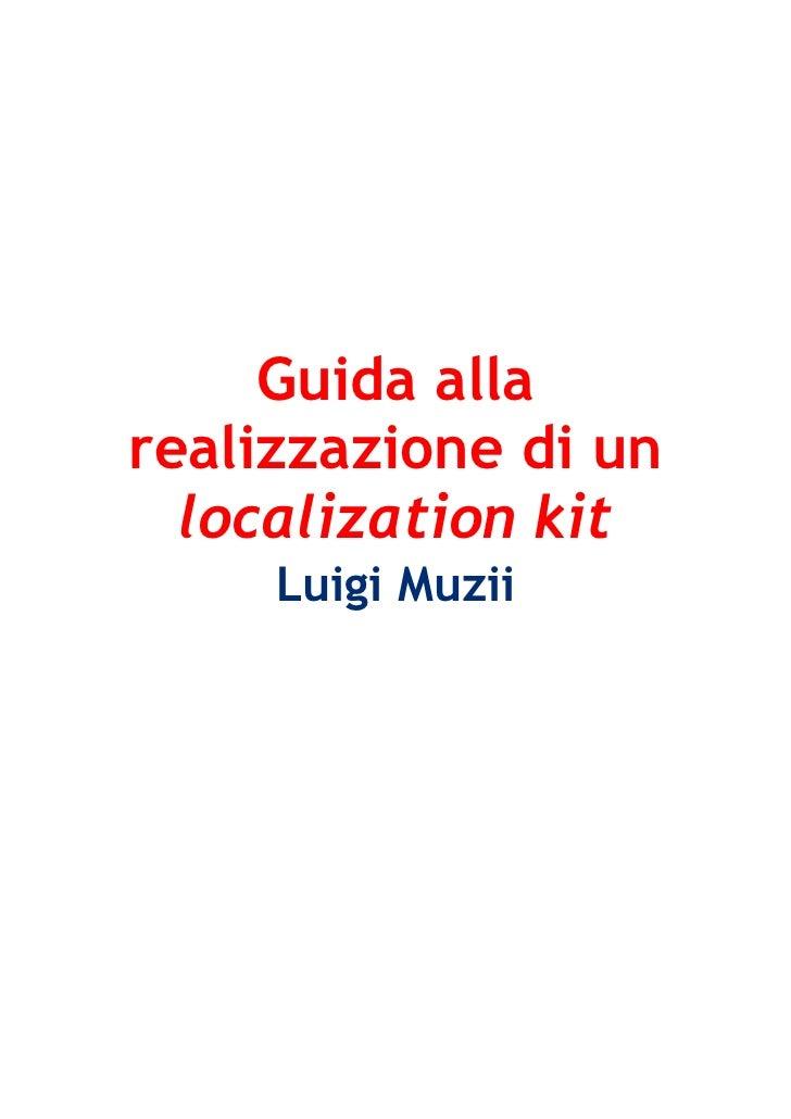 Guida allarealizzazione di un  localization kit     Luigi Muzii
