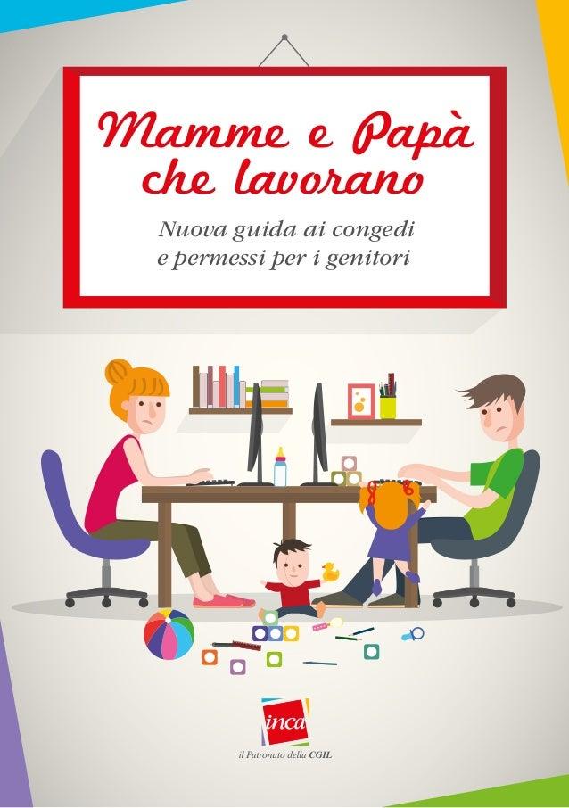 Nuova guida ai congedi e permessi per i genitori Mamme e Papà che lavorano