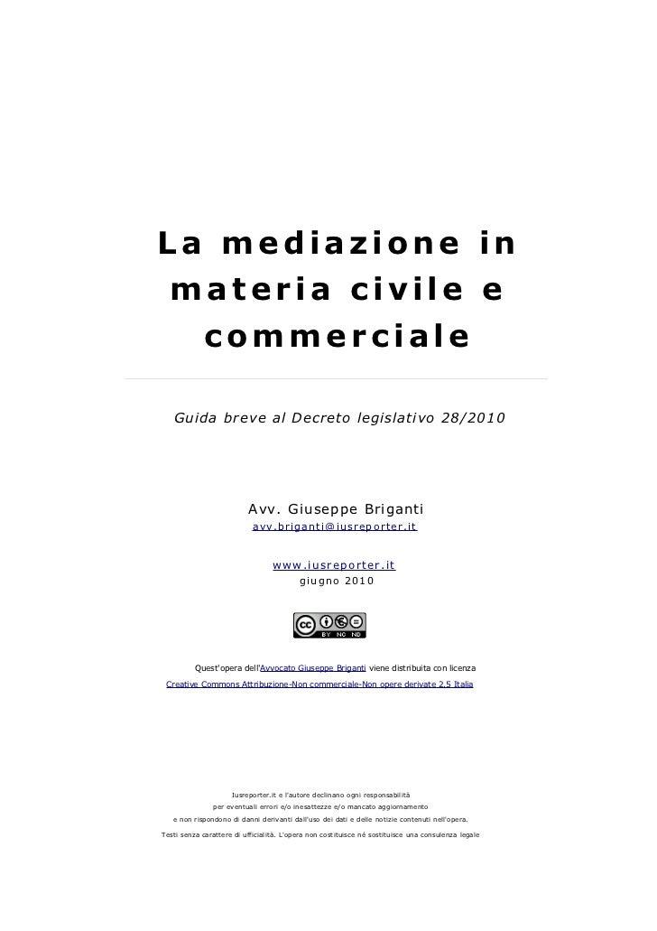 La mediazione in  materia civile e             commerciale   Guida breve al Decreto legislativo 28/2010                   ...