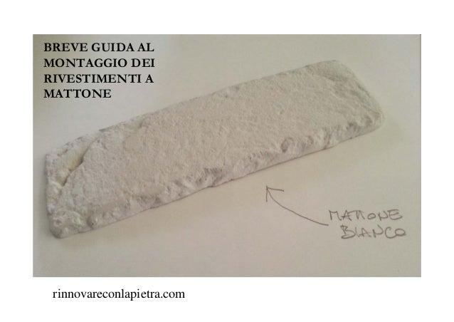 BREVE GUIDA AL MONTAGGIO DEI RIVESTIMENTI A MATTONE rinnovareconlapietra.com