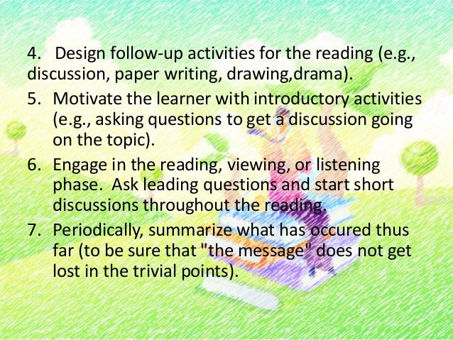 Take a break or allow a few minutes for thelearner to reflect on the material.8. Introduce the follow-up activities:-Retel...