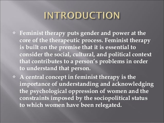 feminism and multiculturalism Feminist and multicultural counseling and psychotherapy andrea abarquez presenter lay of the land feminist therapy clip case of sarah sarah, female, 35 year old.