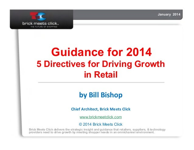 Guidance for 2014 5 Directives for Driving Growth in Retail by
