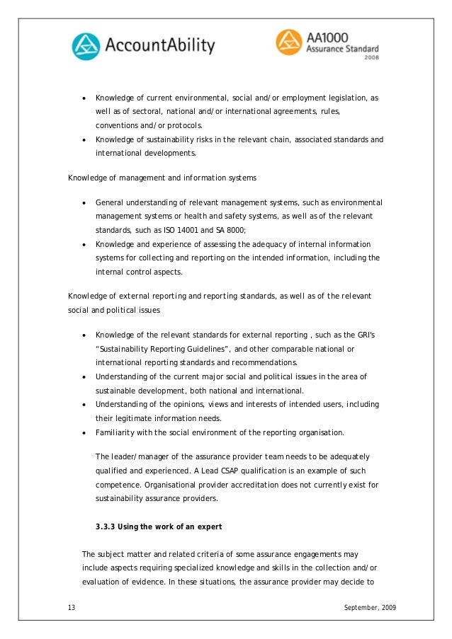 sustainability report aa1000 assurance We base our assurance on the internationally recognized aa1000  report  claims checking draft and final assurance statement management feedback.